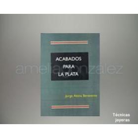 """LIBRO """" ACABADOS DE LA PLATA """""""