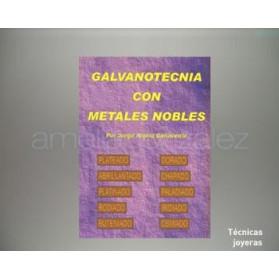 """LIBRO """" GALVANOTECNIA CON METALES NOBLES """""""