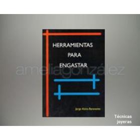 """LIBRO """" HERRAMIENTAS PARA ENGASTAR"""""""