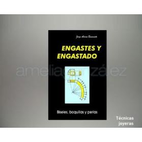 """LIBRO """" ENGASTADO Y ENGASTES (BISELES, BOQUILLAS Y PERLAS)"""""""