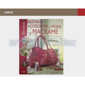 "BOOK ""BISUTERIA Y ACCESORIOS DE MODA CON MACRAME"""