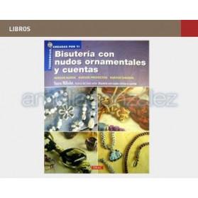 """LIBRO """"BISUTERIA CON NUDOS ORNAMENTALES Y CUENTAS"""""""